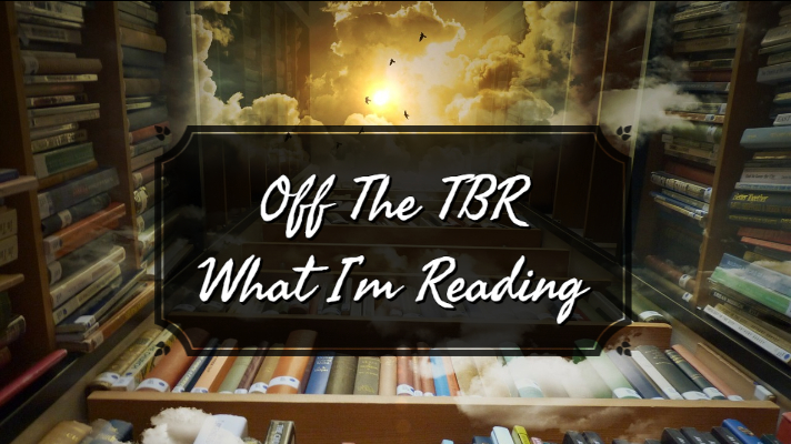 Off The TBR_ What I'm Reading